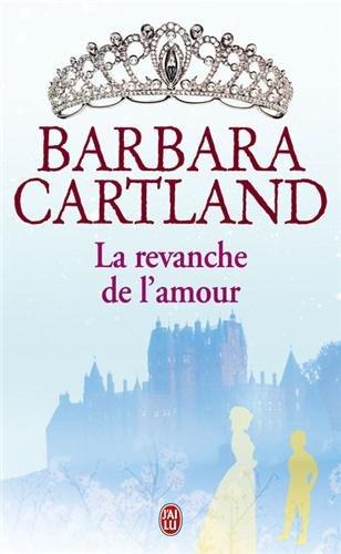 La revanche de l'amour par Barbara Cartland