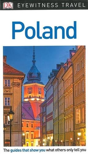 Poland Eyewitness Travel Guide por Vv.Aa