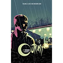 Outcast by Kirkman & Azaceta Volume 2: A Vast and Unending Ruin (Outcast by Kirkman & Azaceta Tp, Band 2)