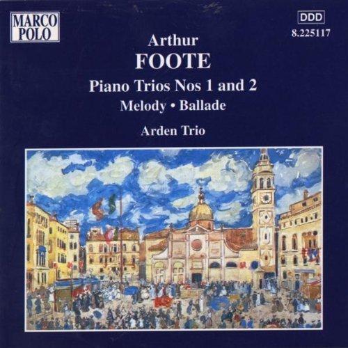 Piano Trios Nos. 1 and 2 (Arden Trio) by Arthur Foote (2000-08-07) -