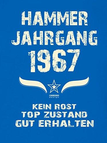 Geschenk zum 50. Geburtstag :-: Geschenkidee Herren kurzarm Geburtstags-Sprüche T-Shirt mit Jahreszahl :-: Hammer Jahrgang 1967 :-: Geburtstagsgeschenk Männer :-: Farbe: royal-blau Royal-Blau