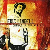 Songtexte von Eric Lindell - Change in the Weather