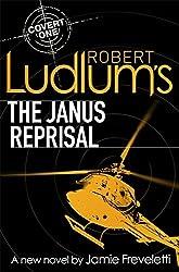 Robert Ludlum's The Janus Reprisal (Covert One Novel 9) by Jamie Freveletti (2012-09-13)