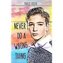 Never Do a Wrong Thing (English Edition)