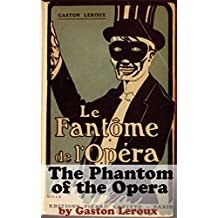 The Phantom of the Opera (Annotated) (English Edition)