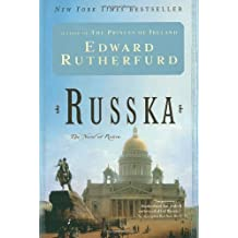 Russka: The Novel of Russia by Edward Rutherfurd (2005-03-01)