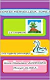 -1-Le crapaud    -2-Les cygnes sauvages (Illustré) (CONTES MERVEILLEUX, (7))