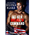 At Her SEAL's Command (SEALs of Roseville, Book One)