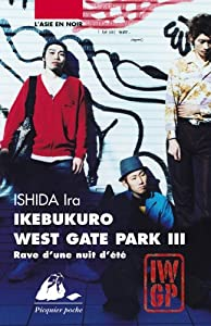 Ikebukuro West Gate Park Edition Poche Tome 3