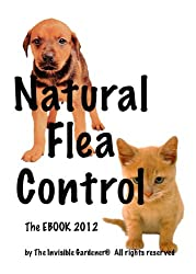 Natural Flea and Tick Control (Invisible Gardener's Healthy Home EBook Series 4) (English Edition)