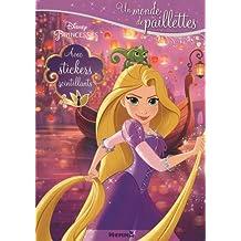 Disney Princesse - Raiponce - Un monde de paillettes