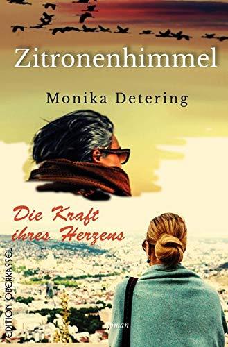 Die Kraft ihres Herzens/ Zitronenhimmel: Doppelband - zwei Romane in einem Einband
