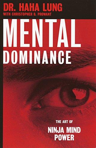 Mental Dominance: The Art of Ninja Mind Power (English ...