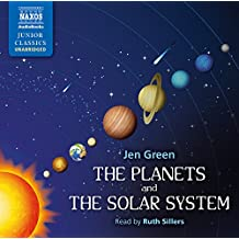 The Planets and the Solar System (Naxos Junior Classics)