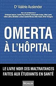 Omerta à l'hôpital par Valérie Auslender