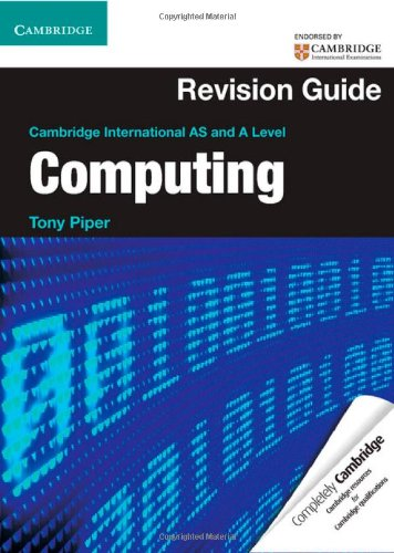 Cambridge International AS and A Level Computing Revision Guide (Cambridge International Examin)