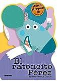 El ratoncito Pérez (¡Qué te cuento!)