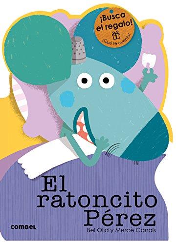 El ratoncito Pérez (¡Qué te cuento!) por Bel Olid