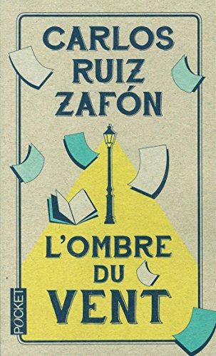 L'ombre du vent par Carlos Ruiz Zafón