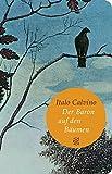 Der Baron auf den B�umen: Roman (Fischer Taschenbibliothek)