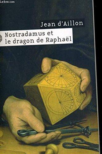 Nostradamus et le Dragon de Raphael