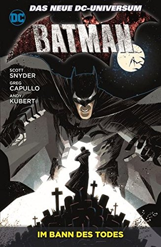 Batman: Bd. 6: Im Bann des Todes