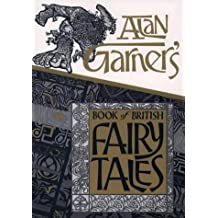 Book Of British Fairy Tales by Alan Garner (1984-10-18)