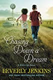 Front cover for the book Chasing Down a Dream by Beverly Jenkins