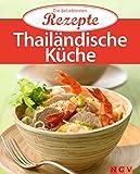 Thailändische Küche: Die beliebtesten Rezepte