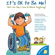 It's Ok to Be Me!: Just Like You, I Can Do Almost Anything! (Live and Learn Books)