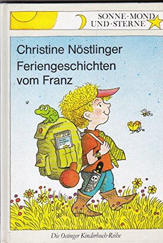 Feriengeschichten vom Franz. (Ab 6 J.)