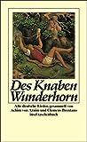 Des Knaben Wunderhorn: Alte deutsche Lieder, gesammelt von Achim von Arnim und Clemens Brentano (insel taschenbuch)