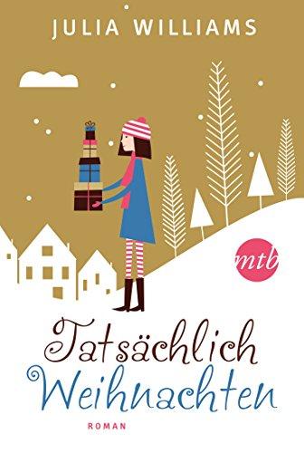 Tatsächlich Weihnachten (MIRA Star Bestseller Autoren Romance)