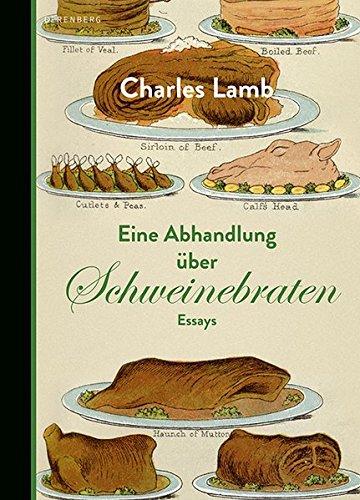 Eine Abhandlung über Schweinebraten -