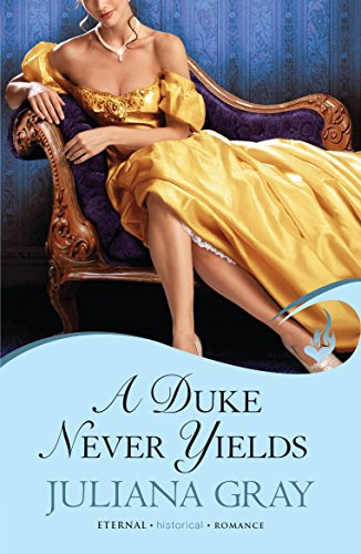 A Duke Never Yields: Affairs By Moonlight Book 3 by Juliana Gray (5-Feb-2013) Paperback
