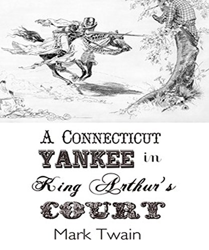a-connecticut-yankee-in-king-arthurs-court-english-edition