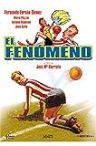 El Fenómeno (EL FENOMENO, Importé d'Espagne, langues sur les détails)