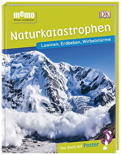 memo Wissen entdecken. Naturkatastrophen: Lawinen, Erdbeben, Wirbelstürme. Das Buch mit Poster!
