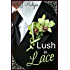 Lush in Lace (English Edition)