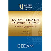 La disciplina dei rapporti bancari: normativa, giurisprudenza e prassi (Sapere diritto)