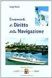 Lineamenti di diritto della navigazione. Per gli Ist. tecnici nautici