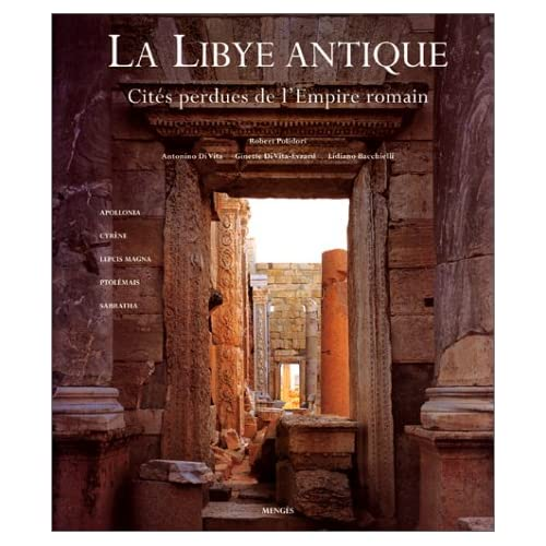 LA LIBYE ANTIQUE. : Cités perdues de l'Empire romain