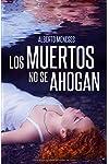 https://libros.plus/los-muertos-no-se-ahogan/