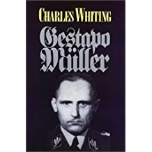 The Search for Gestapo Muller by Charles Whiting (2000-09-12)