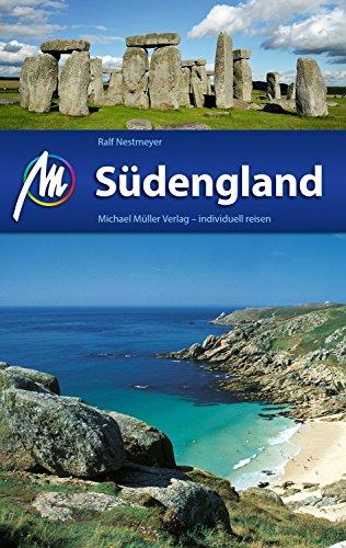 Südengland Reiseführer Michael Müller Verlag: Individuell reisen mit vielen praktischen Tipps (MM-Reiseführer)