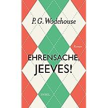 Ehrensache, Jeeves!: Roman