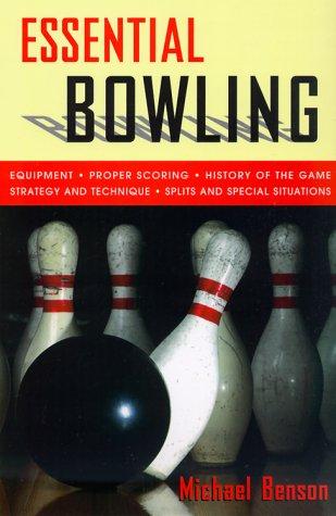 Essential Bowling por Michael Benson