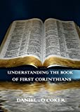 Understanding the book of First Corinthians