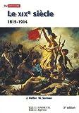 Le XIXe siècle (1815-1914) : Des révolutions aux impérialismes