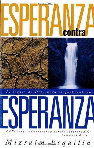 Esperanza Contra Esperanza por Mizraim Esquilin